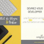Devriez-vous développer une formation en ligne ou une formation en classe ?